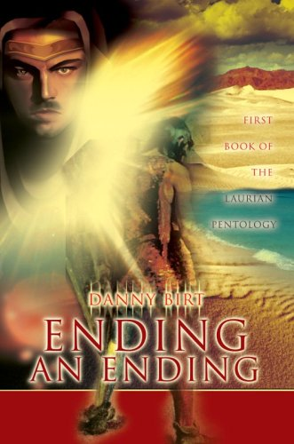Ending an Ending: First Book of the Laurian Pentology