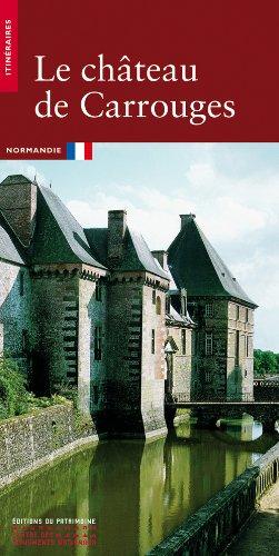 Le château de Carrouges (Itinéraires)