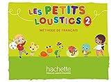 Les Petits Loustics 2: Méthode de français / Livre de l'élève - Kursbuch