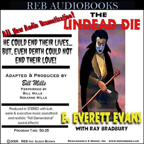 The Undead Die (Dramatized)  Audiolibri