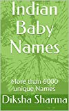 Indian Baby Names: More than 6000 unique Names