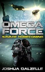 Omega Force: Savage Homecoming (OF3) (English Edition)
