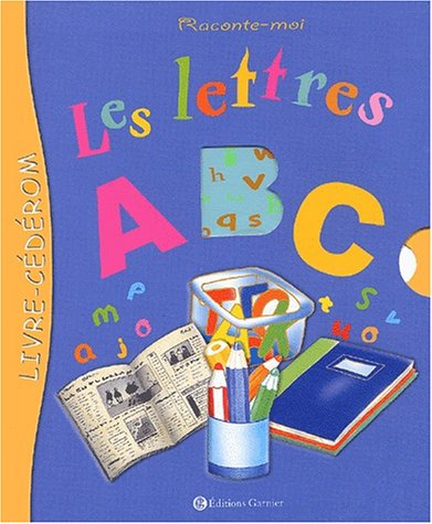 Raconte-moi : Les Lettres (1 livre + 1 CD-Rom)