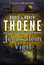 Jerusalem Vigil (The Zion Legacy Series) by Bodie Thoene (2000-04-27)