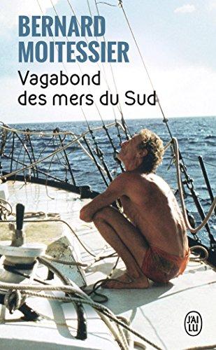 Vagabond des mers du Sud par Bernard Moitessier