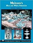 Meissen's Blue and White Porcelain