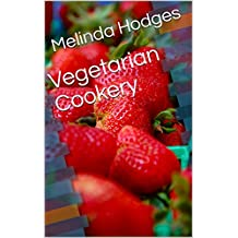 Vegetarian Cookery (English Edition)