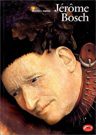 Jérôme Bosch par Walter S. Gibson