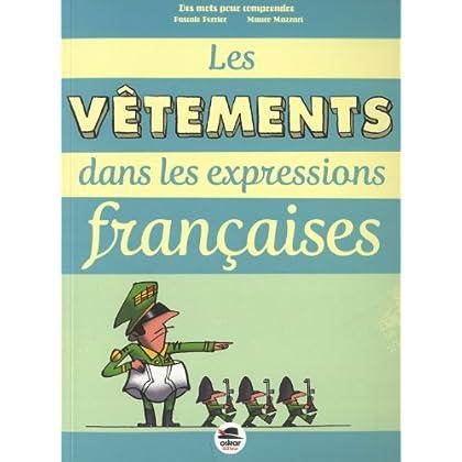 Les vêtements dans les expressions françaises
