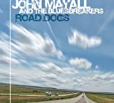 Songtexte von John Mayall & The Bluesbreakers - Road Dogs