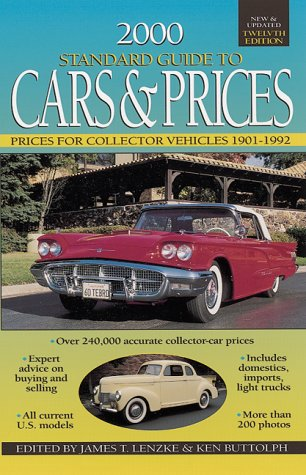2000 Standard Guide to Cars & Prices: Prices for Collectors Vehicles 1901-1992 (Standard Guide to Cars and Prices, 2000)