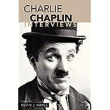 Charlie Chaplin: Interviews: The Interviews (Conversations with Filmmakers (Paperback))