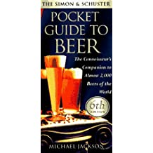 The SIMON SCHUSTER POCKET GUIDE TO BEER 6TH EDITION