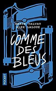 Comme des bleus par Alex Laloue