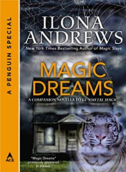 Magic Dreams: A Penguin Special from Ace par [Andrews, Ilona]