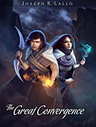 The Great Convergence (The Book of Deacon Series 2)