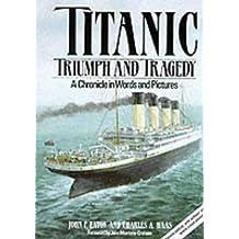 """Titanic"": Triumph and Tragedy"
