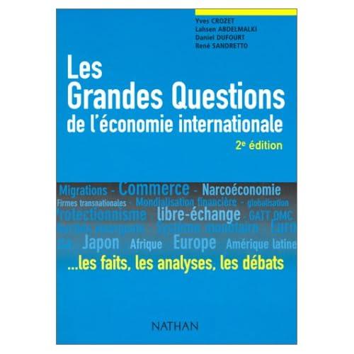 Les Grandes Questions de l'économie internationale.