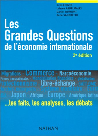Les Grandes Questions de l'économie internationale.