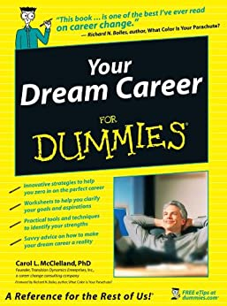 Your Dream Career For Dummies by [McClelland , Carol L.]