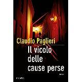 Il vicolo delle cause perse (Bestseller Vol. 137) (Italian Edition)