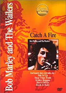 Bob Marley and The Wailers : Catch a Fire