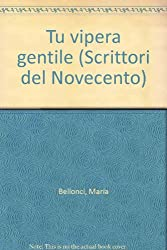 Tu Vipera Gentile (Fiction, Poetry & Drama)