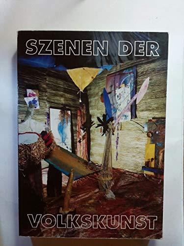 Szenen der Volkskunst : Württemberg. Kunstverein Stuttgart, 24. Mai - 26. Juli -