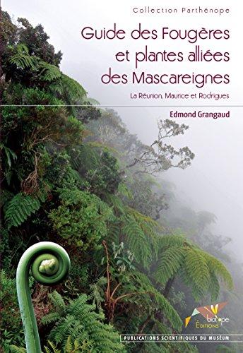 guide-des-fougres-et-plantes-allies-des-mascareignes-la-runion-maurice-rodrigues