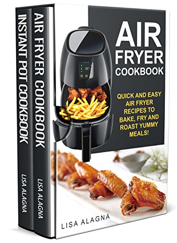 air-fryer-cookbook-2-manuscripts-air-fryer-cookbook-instant-pot-cookbook-special-appliances-cookbook
