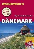 Dänemark - Reiseführer von Iwanowski: Individualreiseführer mit Extra-Reisekarte und Karten-Download