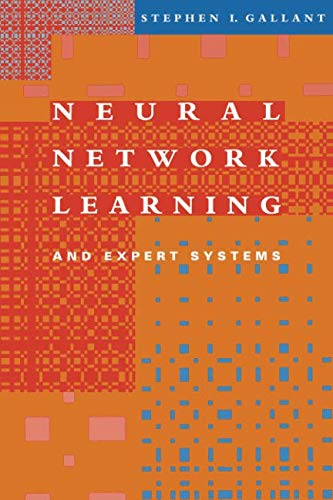 Neural Network Learning and Expert Systems (MIT Press) par Stephen I Gallant