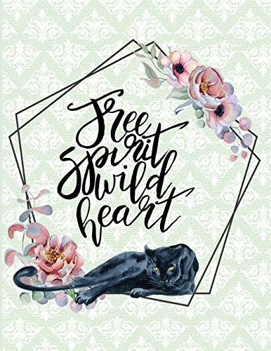 Free Spirit Wild Heart: Black Panther Composition Notebook Journal Diary Notepad for Big Cat Lovers to Write In - Boho Bohemian Style Note Book for ... Spirits (8.5 x 11 - 120 Pages - Wide Ruled)