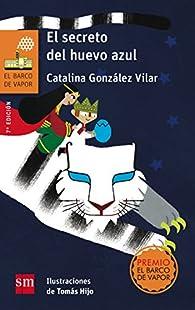 El secreto del huevo azul par Catalina González Vilar