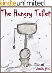 The Hungry Toilet
