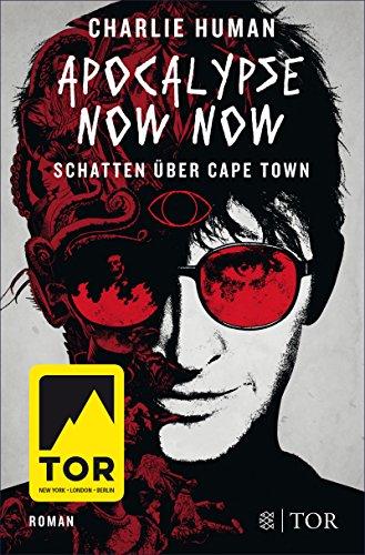 Apocalypse Now Now. Schatten über Cape Town