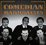 The Best of Comedian Harmonists von Comedian Harmonists