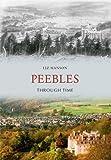 Peebles Through Time