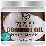 Coconut Oil Hair Mask 8 oz 100% Natural Hair Care Treatment - Intensive Repair, Restores Shine & Nourishes Scalp, By Premium Nature by Premium Nature