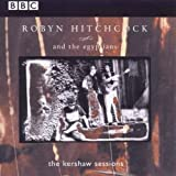 Songtexte von Robyn Hitchcock and The Egyptians - The Kershaw Sessions