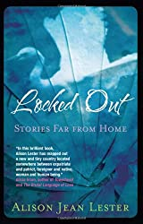 Locked Out: Stories Far from Home