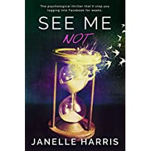 See Me Not (English Edition)