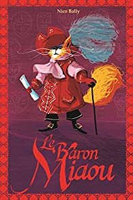 Le Baron Miaou par Nico Bally