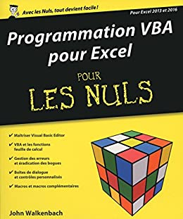 Programmation VBA pour Excel 2013 et 2016 pour les Nuls grand format (Hors collection)