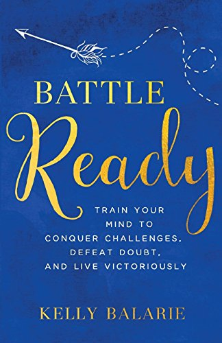 Read Pdf Battle Ready Kelly Balarie 65ytf78uyr6