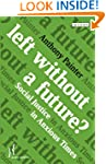 Left Without a Future?: Social Justic...