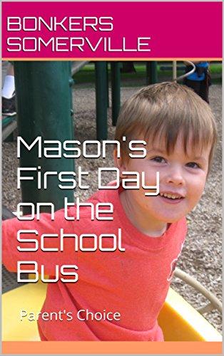 Descargar Libros Formato Mason's First Day on the School Bus: Parent's Choice La Templanza Epub Gratis
