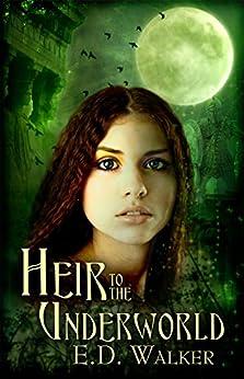 Heir to the Underworld (English Edition) von [Walker, E.D.]