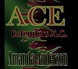 ACE (Defenders MC Book 4) (English Edition)
