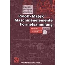 Roloff/Matek Maschinenelemente Formelsammlung: Interaktive Formelsammlung auf CD-ROM (Viewegs Fachbücher der Technik)